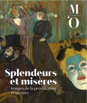 Splendeurs et misères. Images de la prostitution 1850-1910, Musée d'Orsay Paris