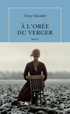 Couv-Tracy-Chevalier-À-lorée-du-verger-e1461935990102