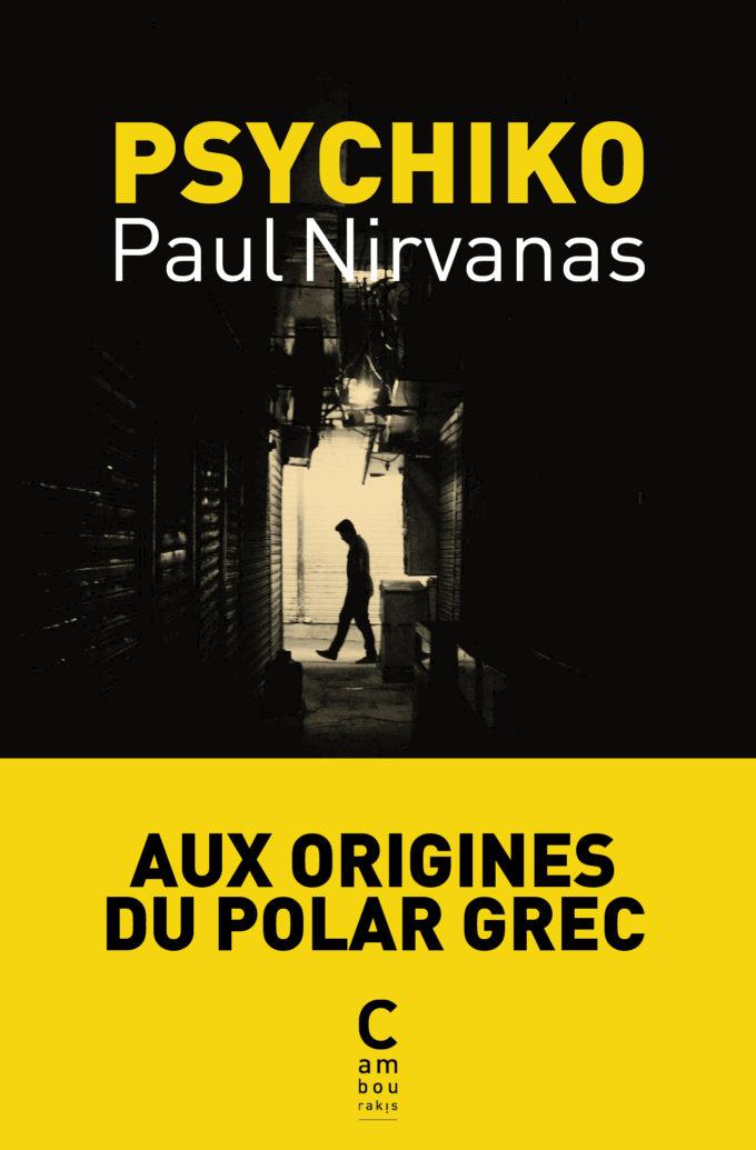 Paul-Nirvanas-Psychiko_COUV-Bandeau-680x1035